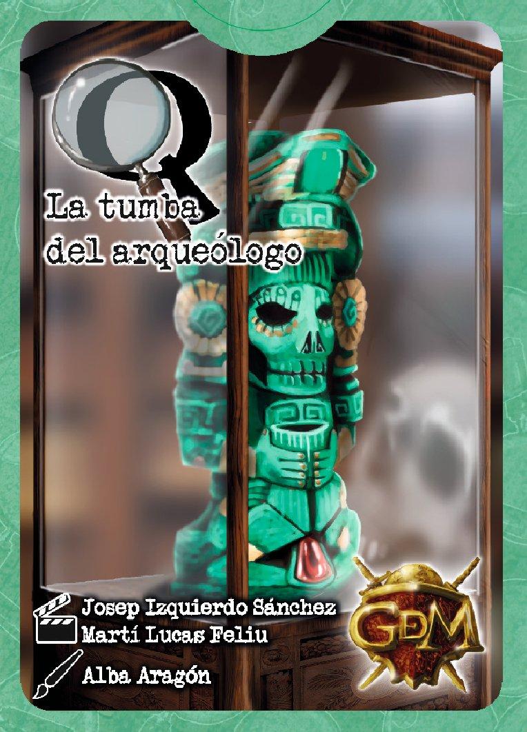 Q Serie 1: La tumba del...
