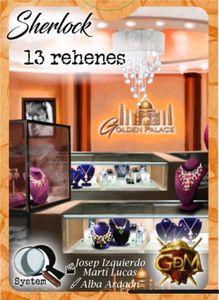 Q Serie 2: 13 Rehenes